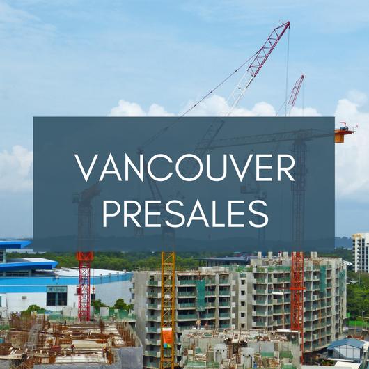 Pre Sale Vancouver